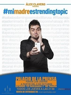 MI MADRE ES TRENDING TOPIC - MONOLOGOS DE ALEX CLA