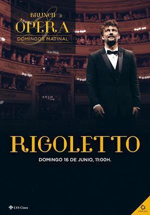 RIGOLETTO, BRUNCH ÓPERA (2019)
