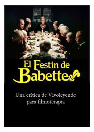 JUEVES: EL FESTIN DE BABETTE