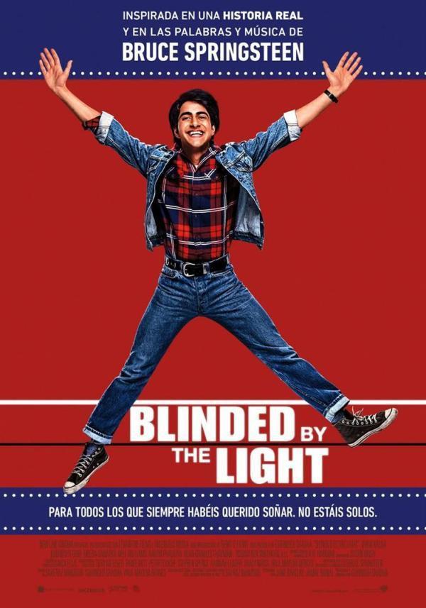 BLINDED BY THE LIGHT (CEGADO POR LA LUZ)